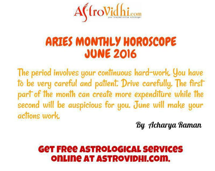 Check your Aries Monthly Horoscope (June 2016).Read your monthly horoscope online Hindi/English at AstroVidhi.com. #aries #monthly_horoscope