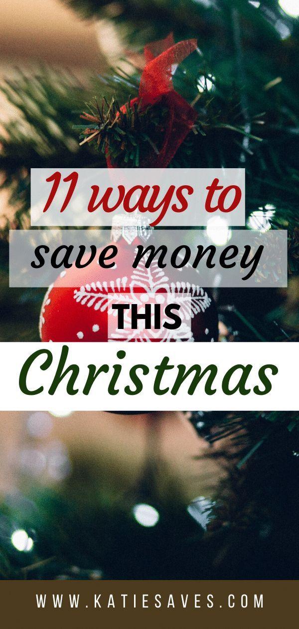11 Ways To Save Money This Christmas 2020 Katie Saves Ways To Save Money Saving Money Money Saving Advice