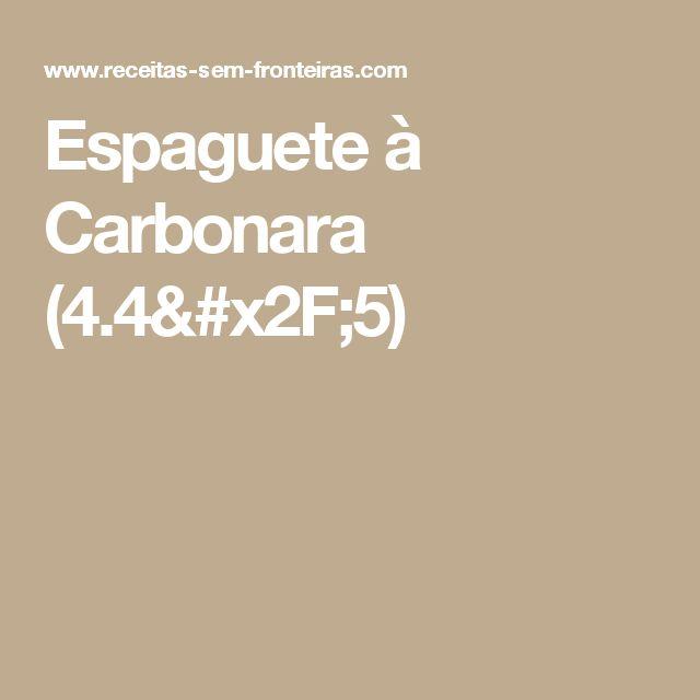Espaguete à Carbonara (4.4/5)