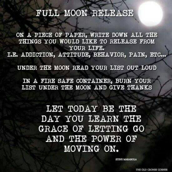 Full Moon Release ~ a great time to get rid of the trash.                                                                                                                                                      More