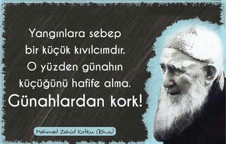 Günahlardan kork! #MehmedZahidKotku