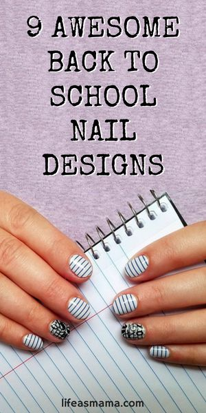 9 Awesome Back To School Nail Designs