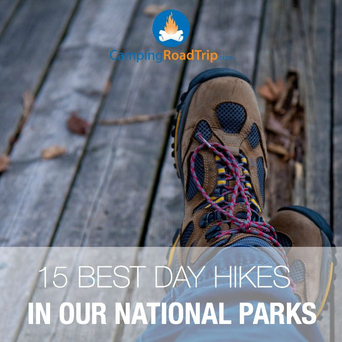 Hiking is such a huge part of being outdoors, camping, connecting with nature and even RVing... Check out 15 day hikes in our National Parks that just might interest you!