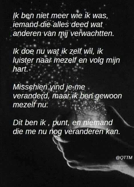 Ik ben niet meer wie ik was ...