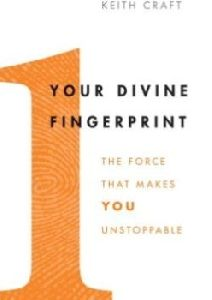 Keith Craft writes about our uniqueness in his new book, Your Divine Fingerprint. Learn more at New Christian Books Online Magazine.  http://www.newchristianbooksonlinemagazine.com/2014/12/new-from-keith-craft-your-divine-fingerprint/