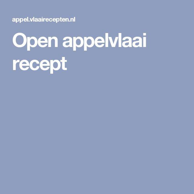 Open appelvlaai recept