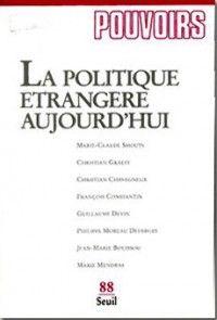 Pouvoirs #88 : La politique étrangère aujourd'hui