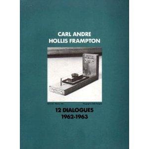 Carl Andre, Hollis Frampton: 12 Dialogues, 1962-1963