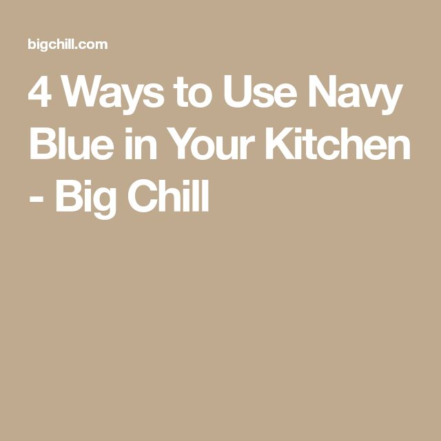Best 25+ Navy Blue Kitchens Ideas On Pinterest