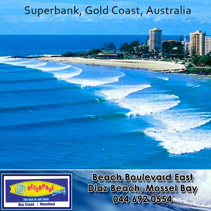 Surfing Spot! Superbank, Gold Coast, Australia. Considered to be 'surfer's paradise,' Gold Coast has been known for its 70 km of beaches and four epic point breaks including the Superbank, which is considered one of the world's finest breaks. This will give you the ride of your life as it produces tubes and solid walls.  #australia #surfing #spot