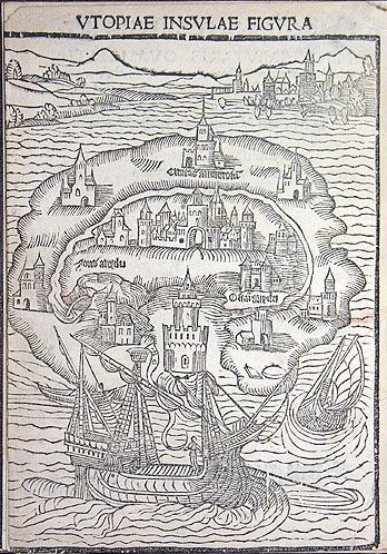 Utopia: here's a 1516 representation of More's hopefulness, from the first edition of his work.