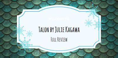The Frozen Book Blog: Talon by Julie Kagawa: Spoiler Free Buddy Review!