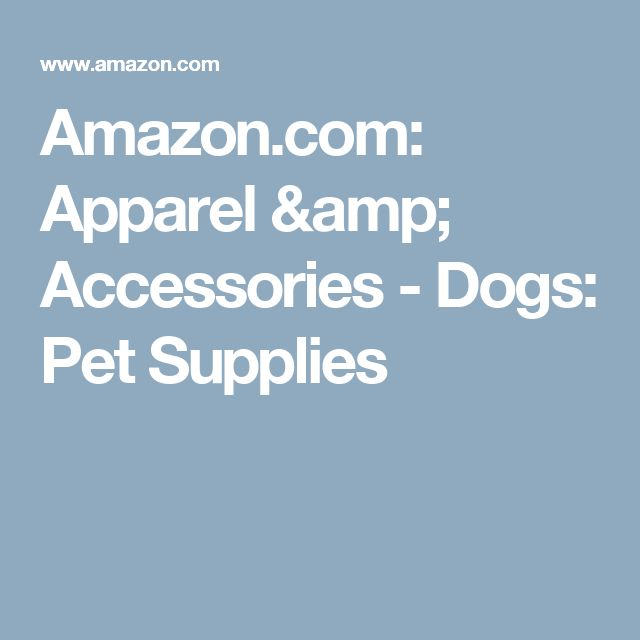 Amazon.com: Apparel & Accessories - Dogs: Pet Supplies