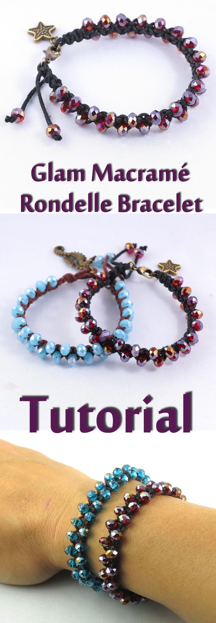 SIMPLE TUTORIAL to make glamorous bracelet with Rondelle Crystal Beads.  #tutorial #beading #bracelet #fashionablejewelry #jewelry #macrame #rondellebeads