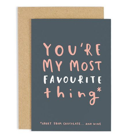 'You're My Most Favourite Thing' Card