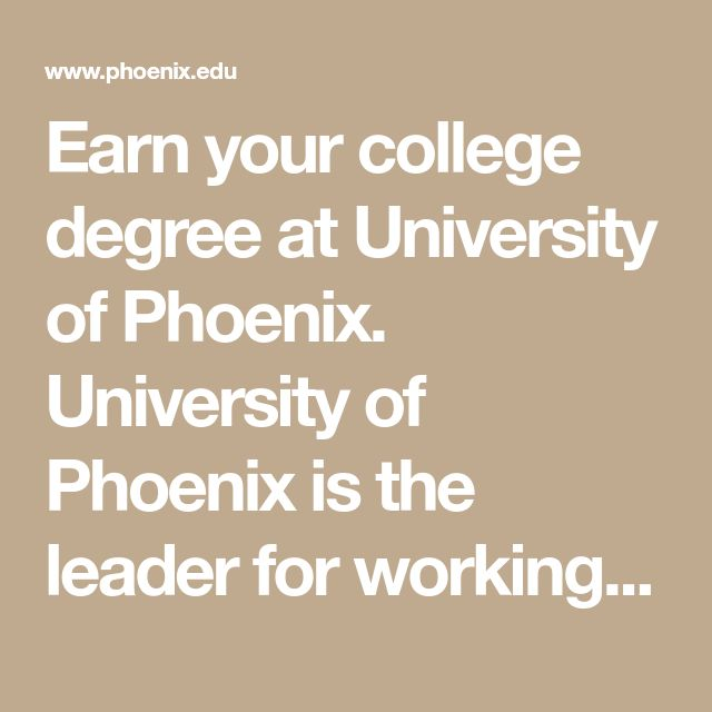 Earn your college degree at University of Phoenix. University of Phoenix is the leader for working professionals, offering campus and online degree programs, certificate courses, and individual online classes. We provide education opportunities needed for success. Learn more about University of Phoenix campus and online degree programs, admissions, accreditation and accredited degree programs, tuition and financial aid options. Begin your enrollment today.