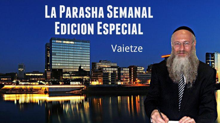 La Parasha Semanal - Vaietze - Edicion Especial