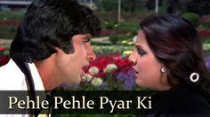 Song: Pehle Pehle Pyar Ki Movie: The Great Gambler Singers: Asha Bhosle, Kishore Kumar