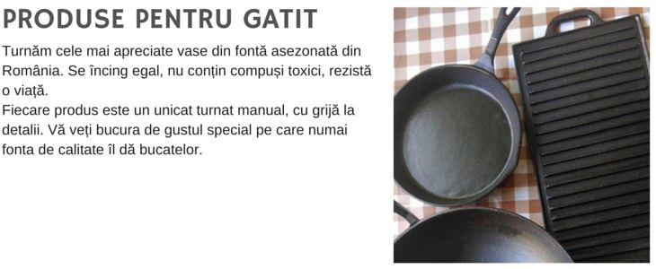 Produse pentru gătit - Turnătoria de fontă MAE