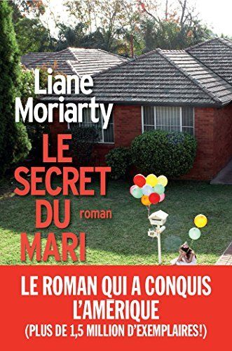 Le Secret du mari de Liane Moriarty, http://www.amazon.fr/dp/B00UNZ2YG0/ref=cm_sw_r_pi_dp_ZS14vb15PPEFM