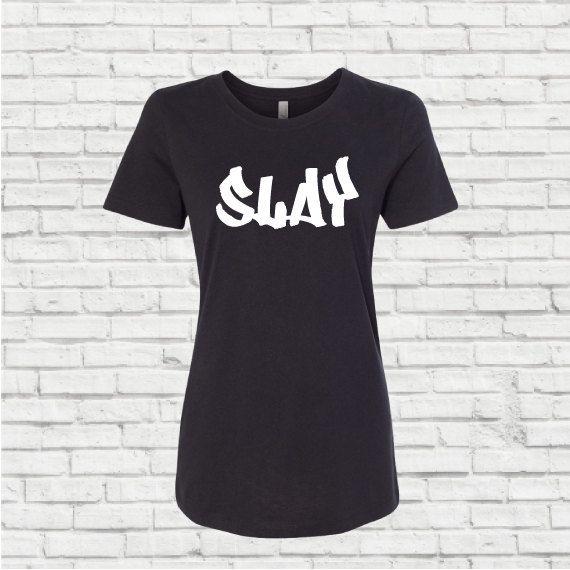 I slay, Slay, Cause I slay, Formation t shirt. Women's slay tshirt by GirlCodeGear on Etsy