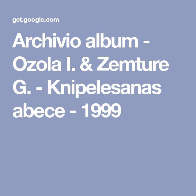 Archivio album - Ozola I. & Zemture G. - Кnipelesanas abece - 1999