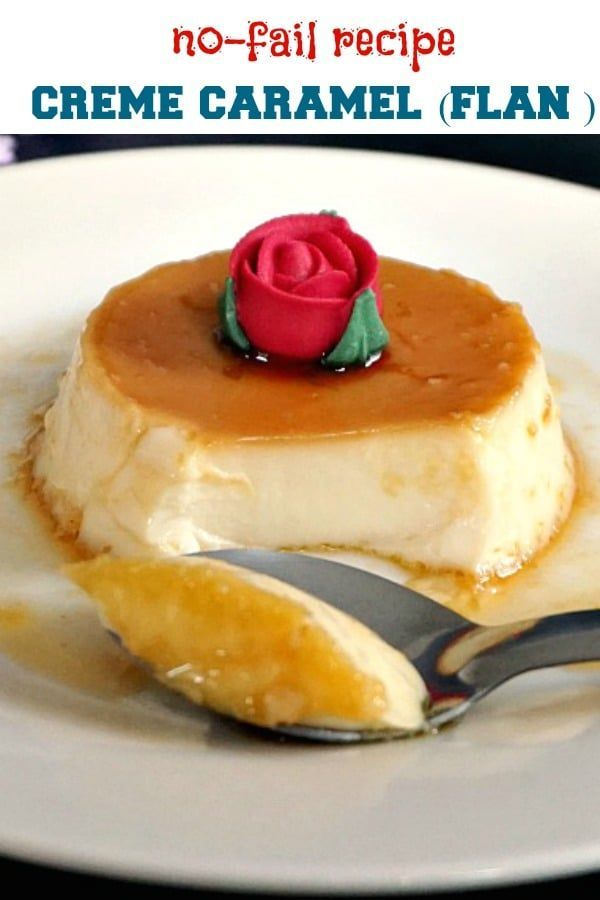 Flan Without Condensed Milk Or Creme Caramel An Indulgent Flourless Dessert That Simply Melts In Your Mouth Th Flourless Desserts Flan Recipe Caramel Recipes