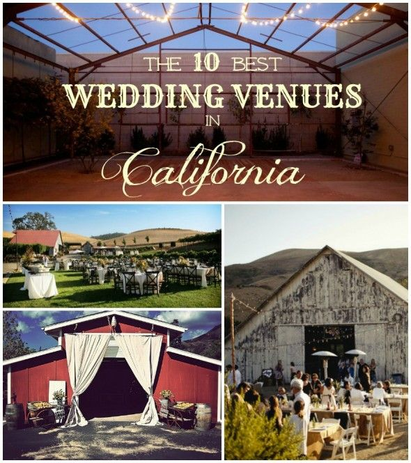 All The Best Wedding Venues In California - some already on this board, some northern.  Good job, Rustic Weddings!