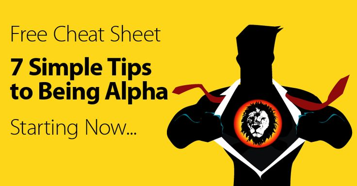 dating alpha male tips Apply these 4 alpha male body language hacks too instantly boost your attractiveness wingman magazine sex dating tinder dating tips:.