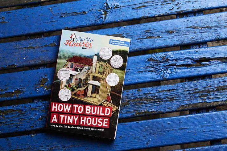 Great, easy to understand guide about timber construction, How to build a tiny house by Pin-up houses