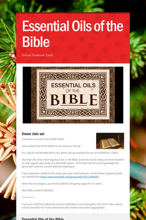 Essential Oils of the Bible Facebook Event doTERRA. Come join us thru Sunday Dec 27, 2015. www.mydoterra.com/teamstrickland www.facebook.com/groups/lunk.challenge