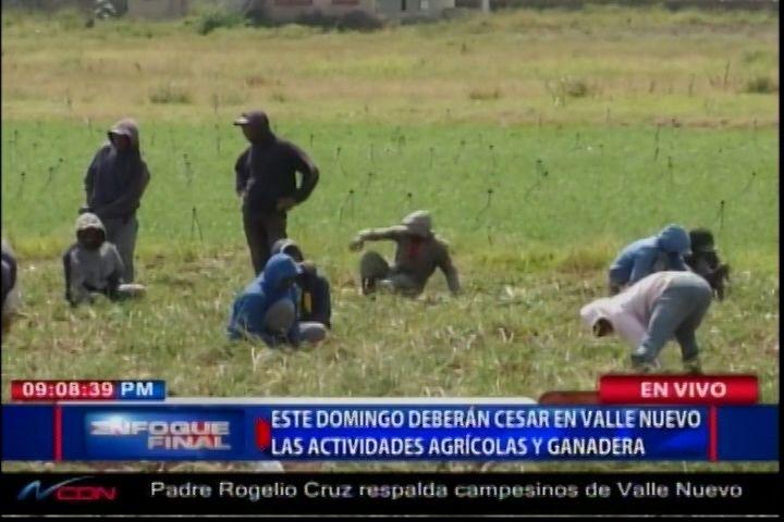 ¡Llegó La Hora Cero! Este Domingo Deberán Cesar En Valle Nuevo Las Actividades Agrícolas Y Ganaderas