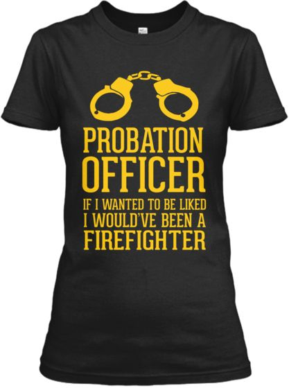 PROBATION OFFICER LIKED | Teespring