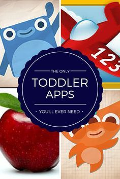 The Only Toddler Apps You'll Ever Need
