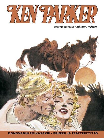 Ken Parker - Donovanin poikasakki, Prinssi ja teatterityttö. #egmont #sarjakuva #sarjis