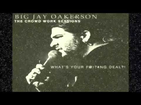 Big Jay Oakerson: What's Your Fucking Deal 2014 Album In New York