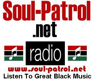 Soul-Patrol Radio: Streaming/Download, Black Music, Classic Soul Music, R Music, Soul Music, Jazz Music, Funk Music, Neo Soul Music, Blues Music, Southern Soul Music, Rock n' Roll, BRAND NEW, Music, Funk, Motown, Stax, Smooth Soul, Sweet Soul, Slow Jams, Black Rock, Doo Wop, Music, New Releases, Interviews, Pat Cooley, SonnyBoy, Teddy Pendergrass, Chi-Lites, Jackson Five, Calvin Richardson, Mighty Sam, Mena, Micheal Jackson, Leela James, Donnie C, De Nate, Darren Rahn, Sharon Jones & Dap…