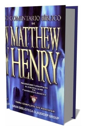 Comentario Biblico Matthew Henry  SPANISH