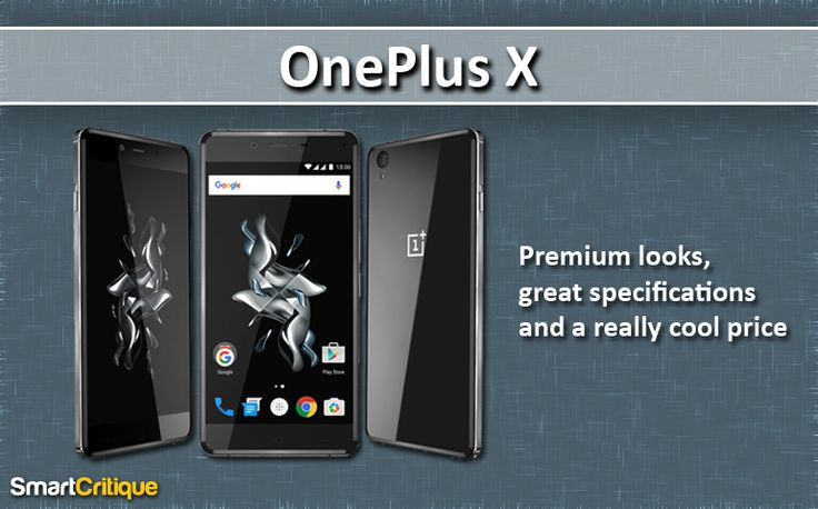 With OnePlus X Android smartphone, the company has tried to offer an affordable version of its earlier devices. Smart Critique reviews this device further.