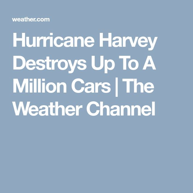 Hurricane Harvey Destroys Up To A Million Cars | The Weather Channel