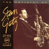 The Artistry of Stan Getz: The Best of the Verve Years, Vol. 2 [CD]
