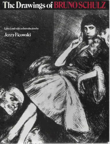 The Drawings of Bruno Schulz Paperback by Jerzy Ficowski (Editor) , Bruno Schulz (Illustrator) Hardcover from $40.88