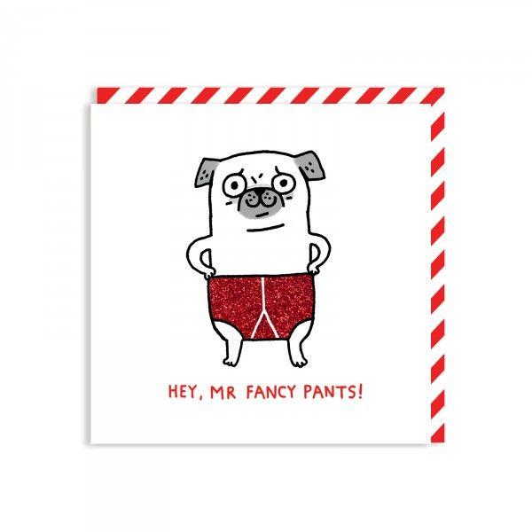 square card, fancy pants, glitters, pants, pug