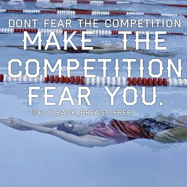 Competition Quotes Inspirational: Don't Fear The Competition, Make The Competition Fear You
