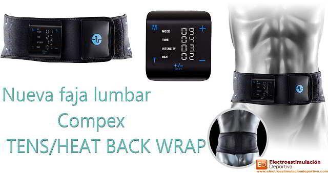 Te presento la nueva faja lumbar de compex, la TENS / HEAT BACK WRAP, una faja para tratar el dolor de espalda con TENS y calor
