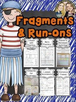 Looking for resources to help your students MASTER Fragments and Run-on Sentences? Look no further! Heres whats included: Lesson Notes- introducing the standard Practice More Practice- Fun Activity Page Foldables for Readers Notebooks Readers Notebook Activities Sentence Frames- for daily practice Assessment Answer Keys Suggested Lesson Plans for Mastering Fragments and Run-on Sentences in one week: Day 1: Lesson Notes and Practice/ Pair Share Sentence Frames Day 2: Foldable with More…