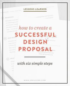 How to create a successful design proposal | Spruce Rd. #freelance #designresource #entrepreneur