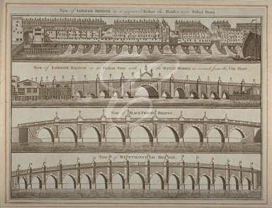 View of London Bridge before and after the houses on it were pulled down. Also showing views of Westminster Bridge and Blackfriars Bridge. 1760