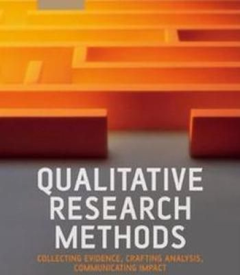 Qualitative Research Methods: Collecting Evidence Crafting Analysis Communicating Impact PDF
