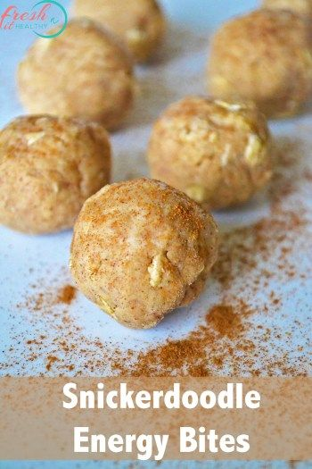 Snickerdoodle Protein Bites - Fresh Fit N Healthy